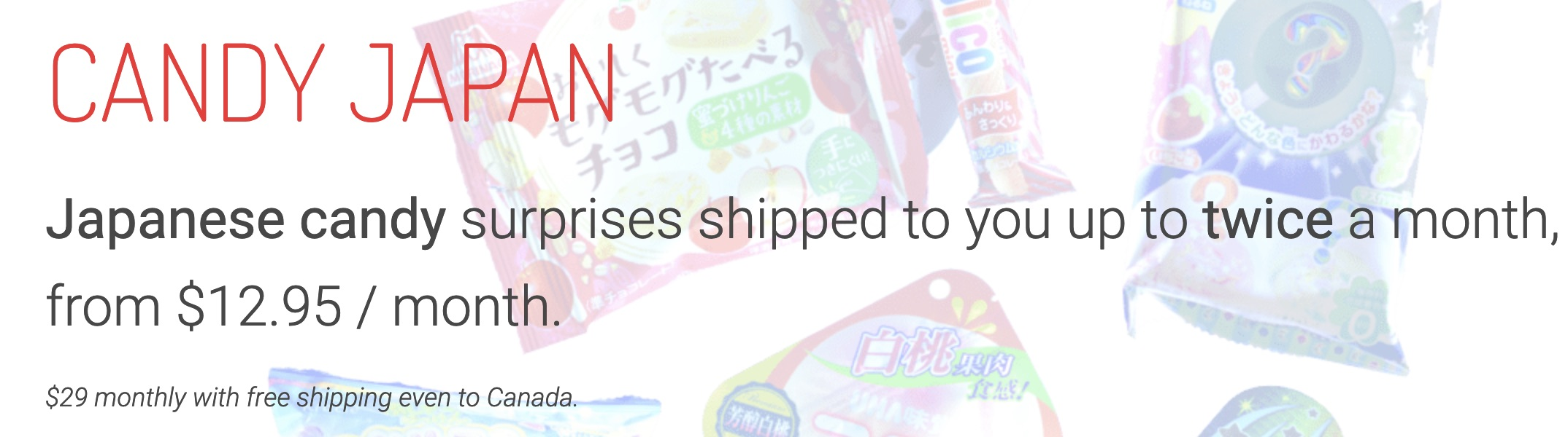 Candy Japan pricing and shipping in Canada