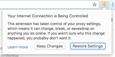 Chrome Warning: Your Internet Connection is Being Controlled, etc.